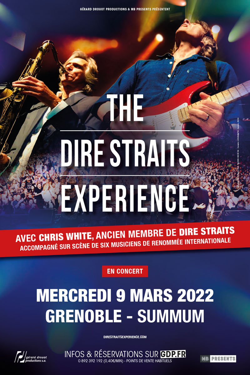 THE DIRE STRAITS EXPERIENCE   Grenoble   mercredi, 09 mars 2022